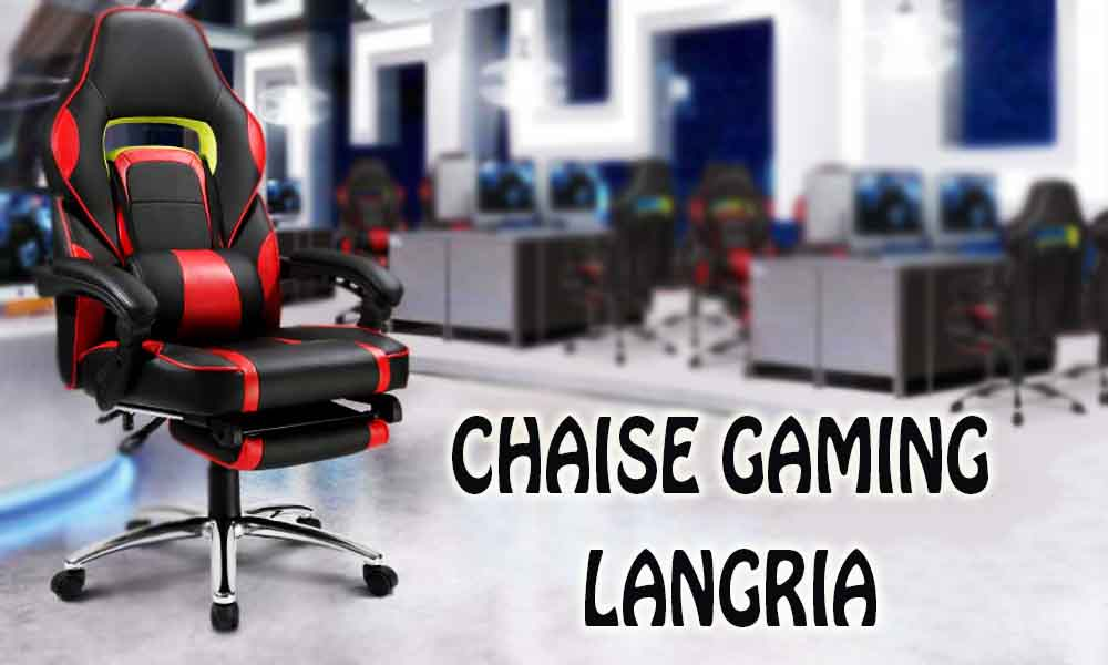 chaise gaming LANGRIA