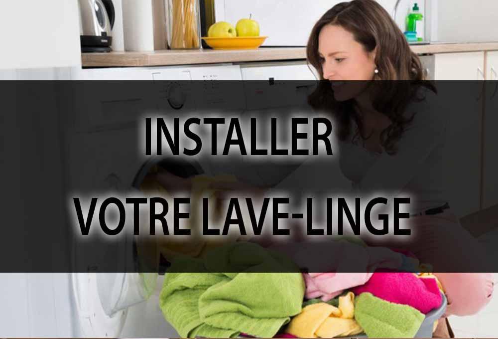 installer votre lave-linge