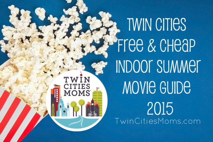 Twin Cities Free Movies Summer 2015
