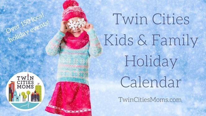 Twin Cities Moms Holiday Calendar