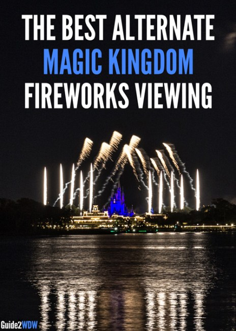 The Best Alternate Places to watch Magic Kingdom's Fireworks - Guide2WDW