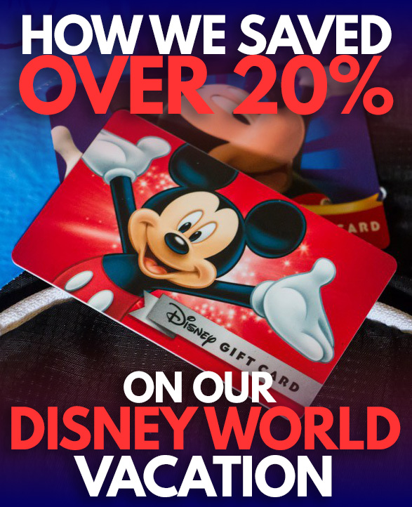 How we save over 20% on Disney World vacations with Disney Gift ...