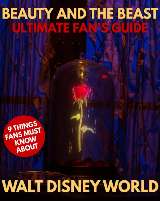 Beauty and the Beast - Fan's Guide 2 Disney World