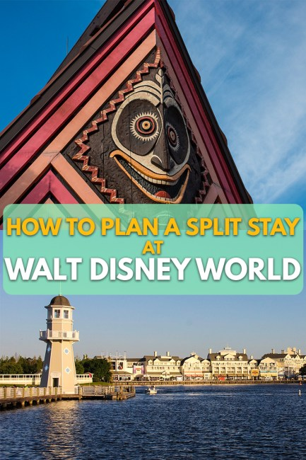 How to plan a Split Stay at Disney World