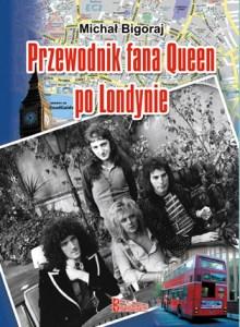 Przewodnika fana Queen po Londynie