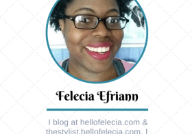 Blogger Spotlight with Felecia of Hello Felecia