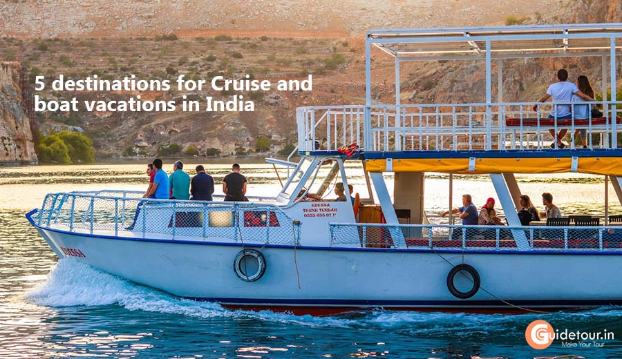 5 destinations for Cruise and boat vacations in India