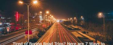 Here are 7 Ways to Enjoy the Drive