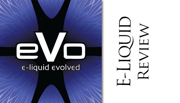 evo e-liquid review