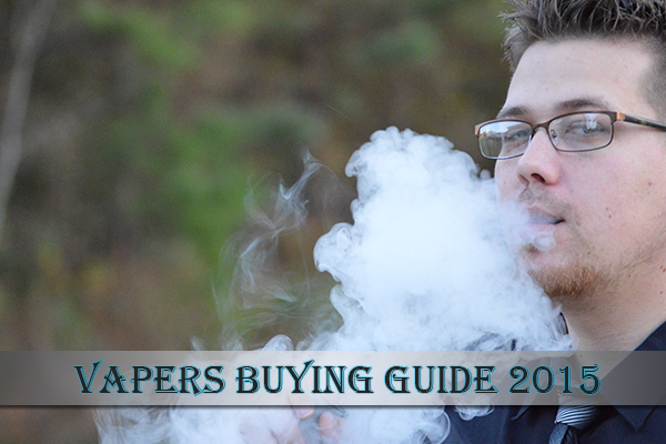 vapers buying guide 2015