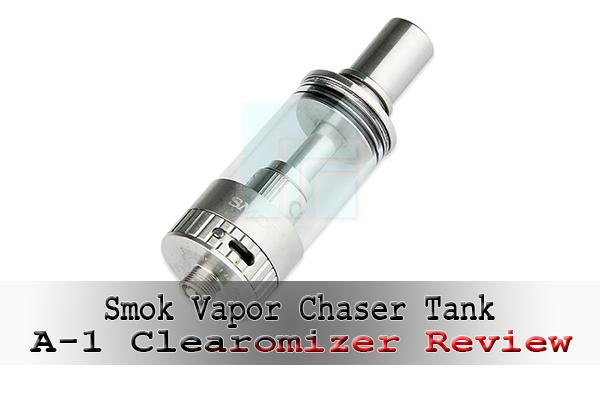 smok vapor chaser tank a-1 review