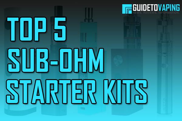 top 5 sub-ohm starter kits