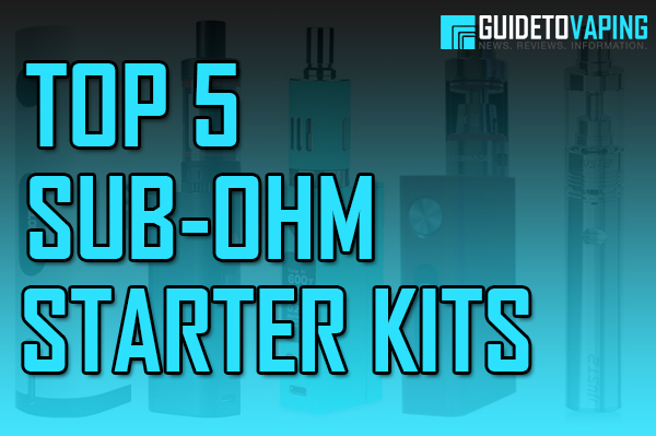 top 5 sub-ohm starter kits