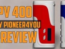 Pioneer4You IPV400 vape mod preview