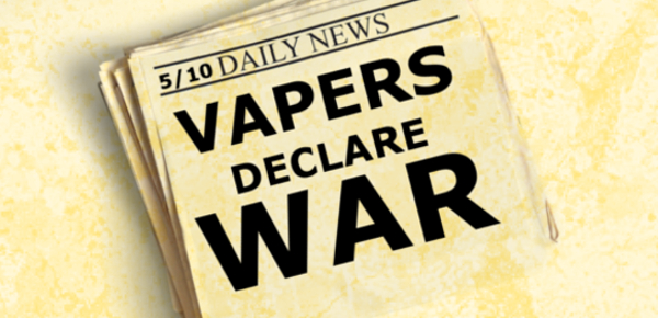 VAPERS DECLARE WAR