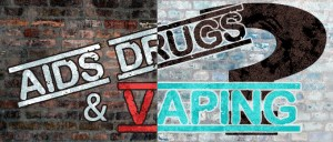 AIDS-Drugs-And-Vaping-featured-Image