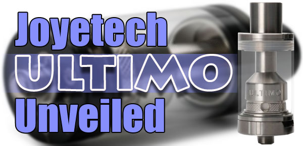 Joyetech-Ultimo-Atomizer-Preview-featured-image