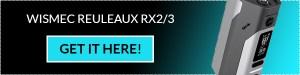 Buy The Wismec Reuleaux RX2/3