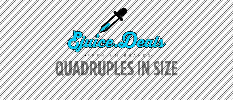 ejuice.deals quadruples