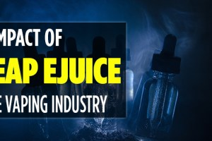 impact of cheap ejuice