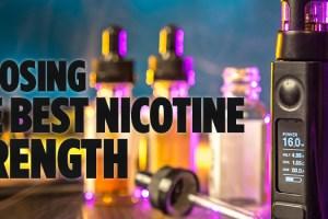 best nicotine strength