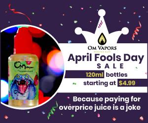 April Fools - Om Vapors
