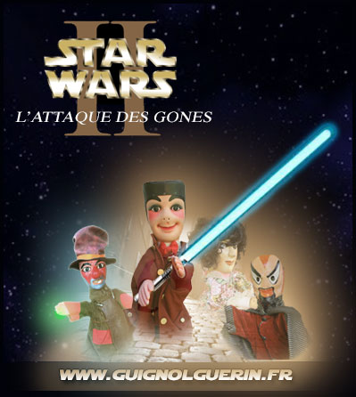 Star Wars, Guignol, l'attaque des gones