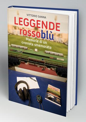 """Il 6 Ottobre alla SOMS di Ghilarza presentazione del libro di Vittorio Sanna """"Leggende Rossoblù"""""""