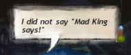 Mad King Says