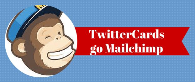 twittercards-mailchimp