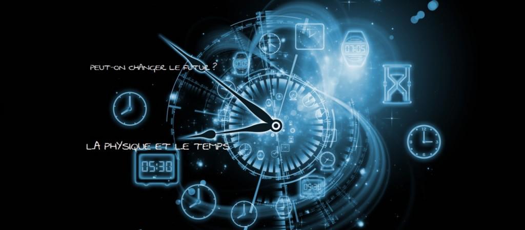 La physique et le temps - Vers la physique de demain - Philippe Guillemant .com
