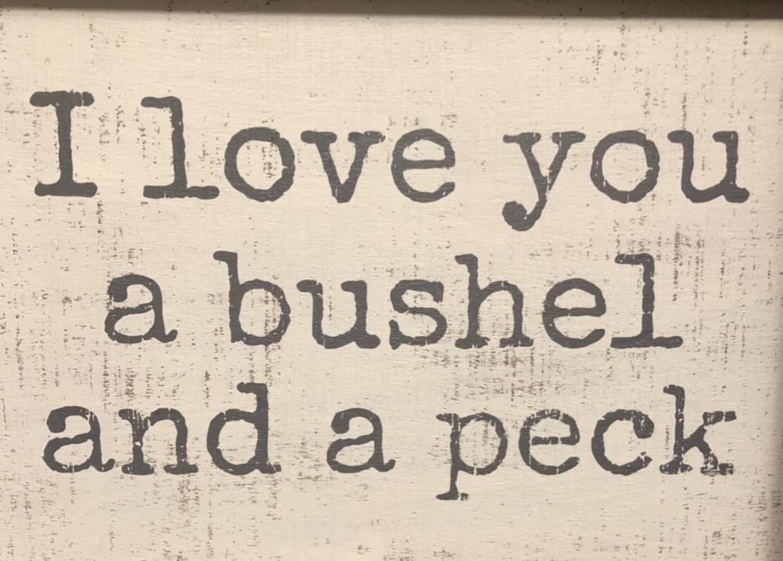 A bushel and a peck…