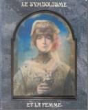 Le symbolisme et la femme Guirand de Scévola