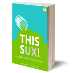 "A photo of the cover of ""This sux: A guide to better user experiences,"" published as part of the post ""III UX Partnerships With Higher Education"""