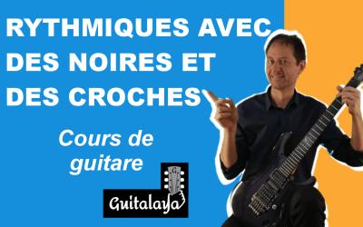 Une rythmique à la guitare avec des noires et des croches