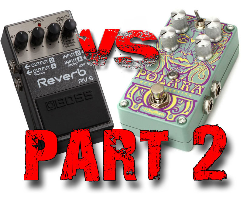 Boss RV-6 vs Digitech Polara