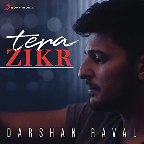 Tera Zikr Chords Guitar Piano and Lyrics Darshan Raval