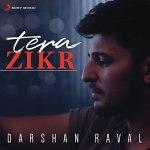 Tera Zikr Chords Guitar Piano and Lyrics Darshan Raval