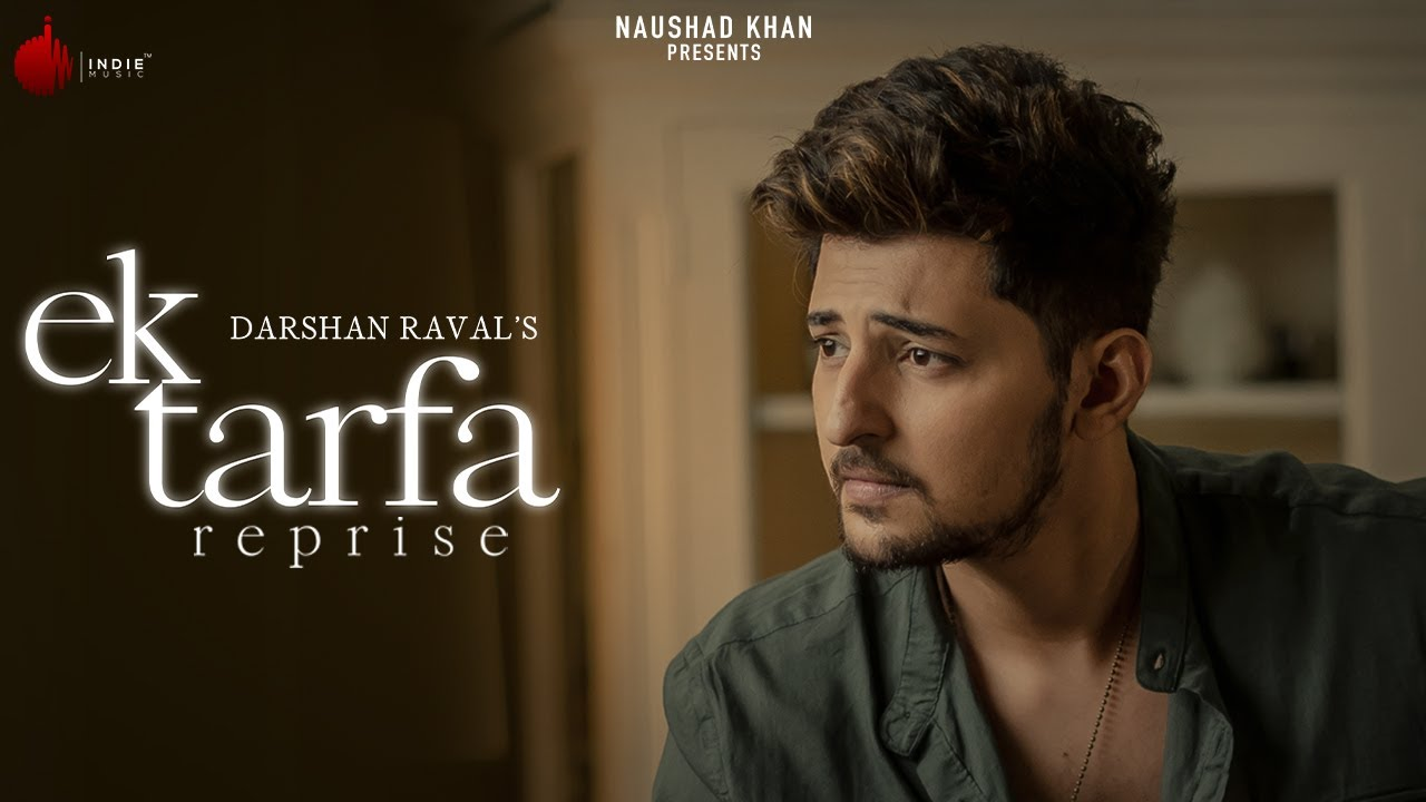 Ek Tarfa Chords Guitar Piano and Lyrics Darshan Raval