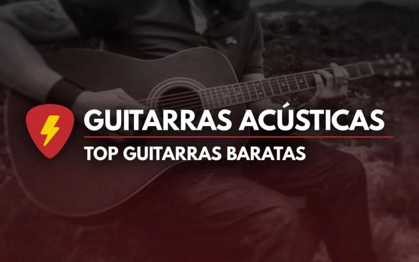 Mejores guitarras acústicas baratas