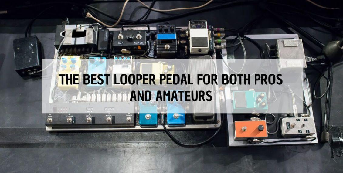 best loop pedal