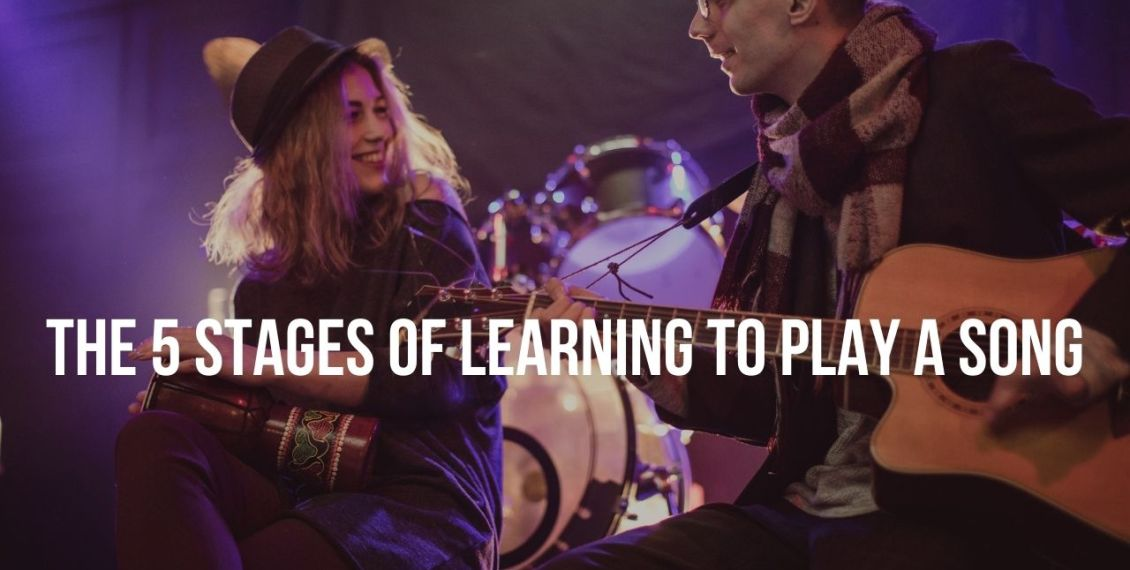 The 5 Stages of Learning to Play A Song
