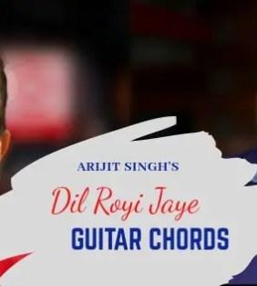 KESHRI: Ve Maahi Guitar Chords   Arijit Singh   Akshay Kumar