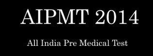 All India Pre Medical Test 2014 Online Apply-aipmt.nic.in