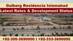 gulberg residencia islamabad latest rates & development status