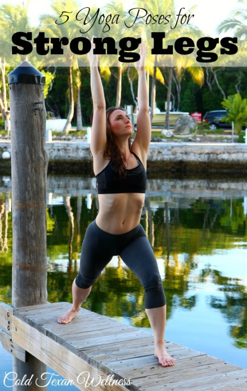 5 Yoga Poses for Strong Legs
