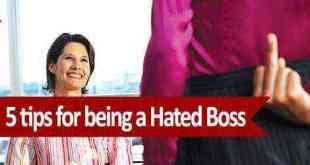 tips for being a hated boss