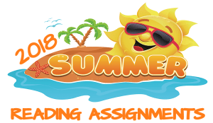 Summer READING assignments 2018