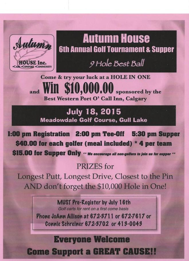 Autumn House 6th Annual Golf Tournament and Supper GULL LAKE  Events Autumn House Independent Living Facility