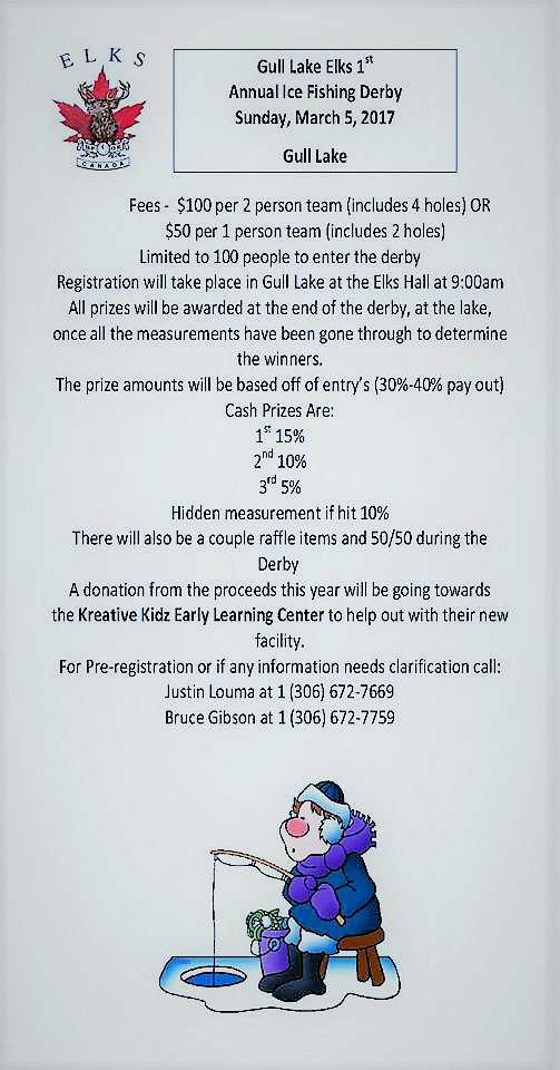 Gull Lake Elks 1st Annual Ice Fishing Derby SouthWest Saskatchewan  Kreative Kidz Early Learning Center Gull Lake Elks Community